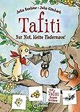 Tafiti - Nur Mut, kleine Fledermaus!: Mit Tafiti lesen lernen - Kinderbuch zum Vorlesen und ersten Selberlesen - Ideal für die Vorschule und...