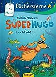 Super Hugo taucht ab!