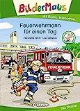Bildermaus - Feuerwehrmann für einen Tag: Mit Bildern lesen lernen