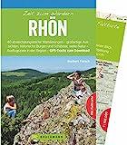 Bruckmann Wanderführer: Zeit zum Wandern Rhön. 40 Wanderungen, Bergtouren und Ausflugsziele in der Rhön. Mit Wanderkarte zum Herausnehmen.: Die 40...