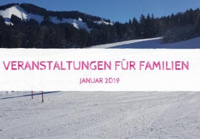 Veranstaltungen für Familien im Januar 2019